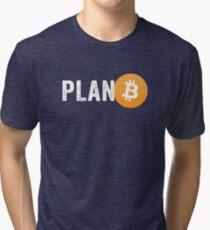 Plan B Tri-blend T-Shirt
