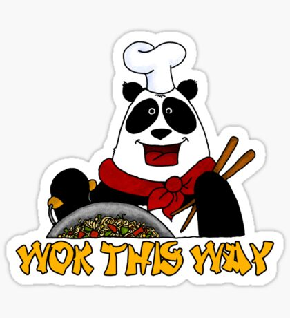 wok this way Sticker