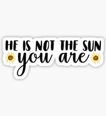 He is Not the Sun Sticker