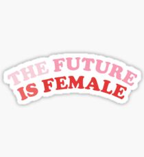 The Future Is Female Sticker