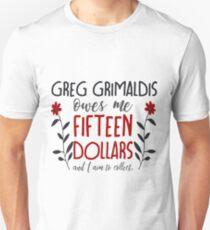 you better believe, greg grimaldis (redux) Unisex T-Shirt
