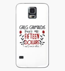 you better believe, greg grimaldis (redux) Case/Skin for Samsung Galaxy