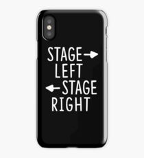 stage left stage right theatre shirt iPhone Case/Skin