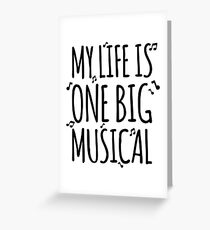 my life is one big musical Greeting Card