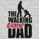 The walking (grand) dad - grandad by LaundryFactory