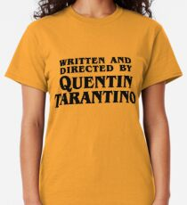 Written and directed by Tarantino Classic T-Shirt