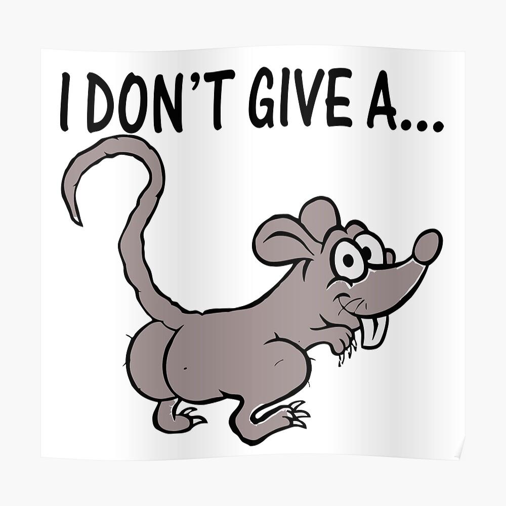 Ich gebe keinen Ratten-Esel Poster
