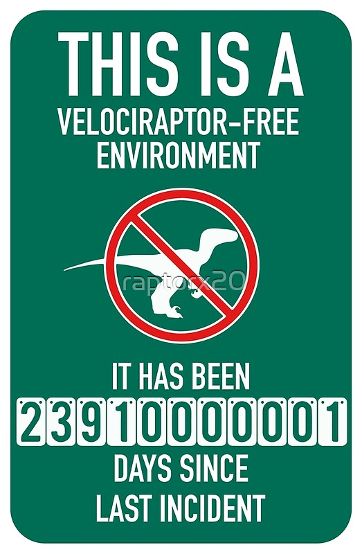 Funny Dinosaur Accident Free Sign Poster\