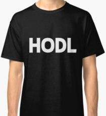 HODL Crypto Cryptocurrency Gift Idea White Text Classic T-Shirt