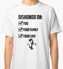 Dishonor On You Classic T-Shirt