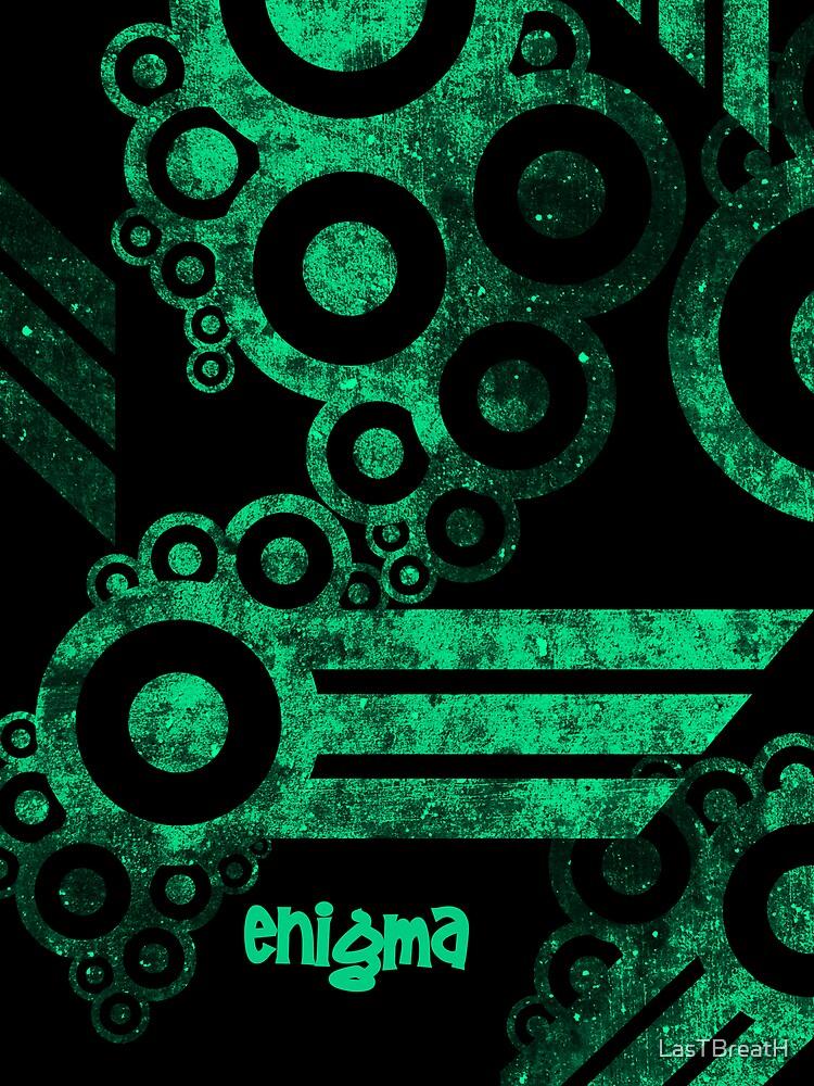 Enigma by LasTBreatH
