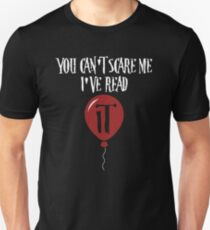 You Can't Scare Me I've Read It T-Shirt