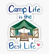 Camp Life is the Best Life Sticker