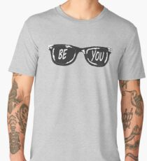 Be You! Youtuber sunglasses Men's Premium T-Shirt