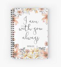 Cuaderno de espiral Verso de la Biblia - Yo estoy contigo siempre