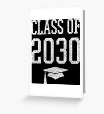 Class of 2030 shirt Greeting Card