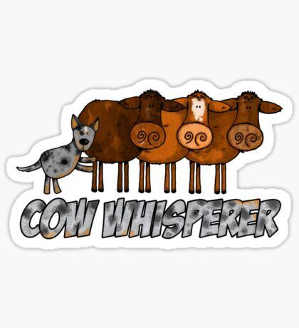 cow whisperer (herding blue heeler) Sticker