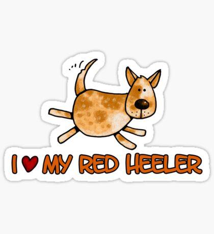 I love my red heeler Sticker