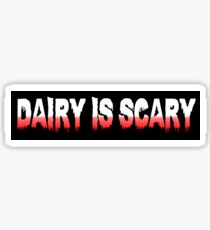 Dairy is Scary Sticker