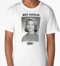 """Hillary """"Most Popular"""" Superlative Long T-Shirt"""