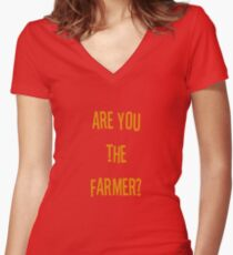 Are you the farmer? Women's Fitted V-Neck T-Shirt