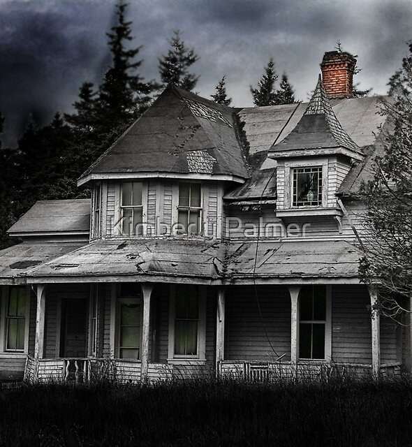 Spooky Abandoned House by Kimberly Palmer