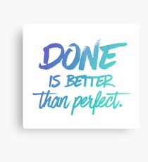Done is better than perfect - Ombre Metal Print