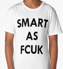 SMART AS FCUK Long T-Shirt