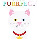 you are purrfect by creativemonsoon