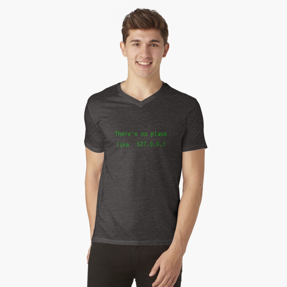 There's no place like 127.0.0.1 Mens V-Neck T-Shirt Front