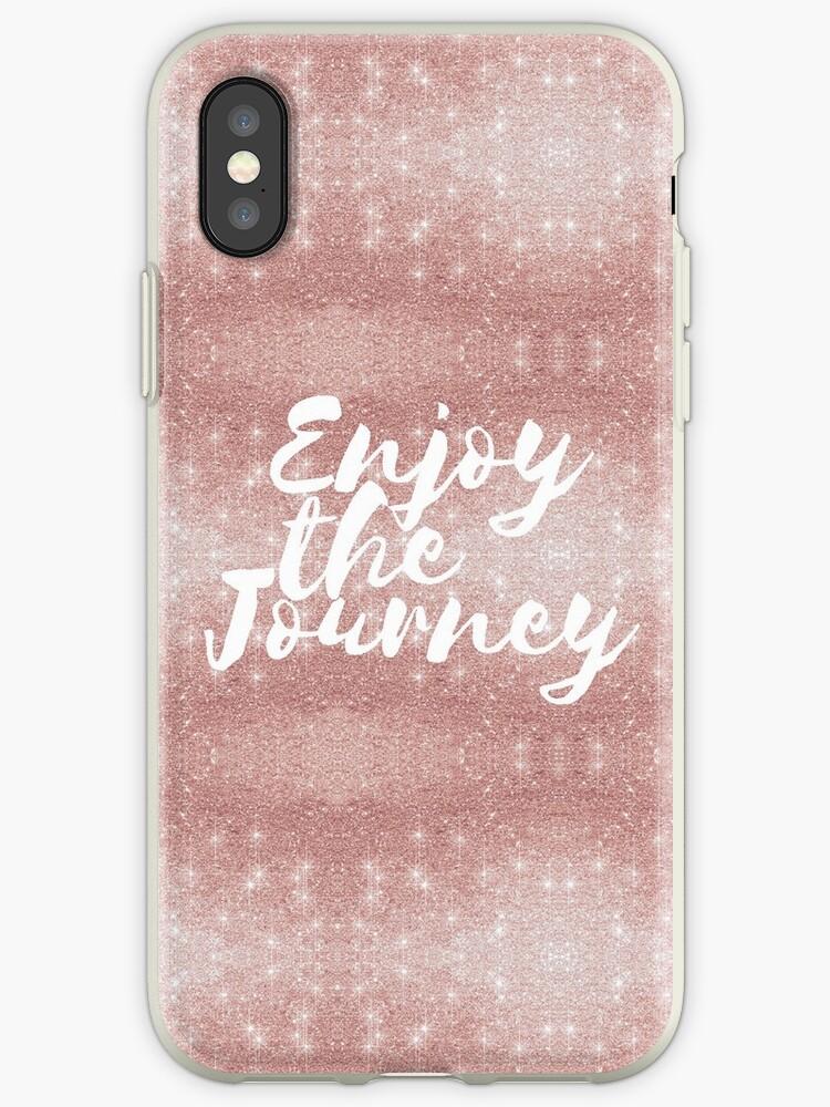 Pink Rose Gold Glitter Enjoy the Journey  by Saburkitty