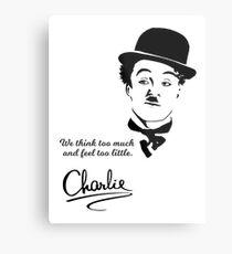 Chaplin Quote Metal Print
