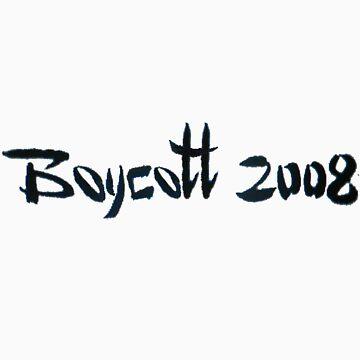 boycott 2008 by Artist85
