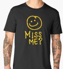 Did You Miss Me?  Men's Premium T-Shirt
