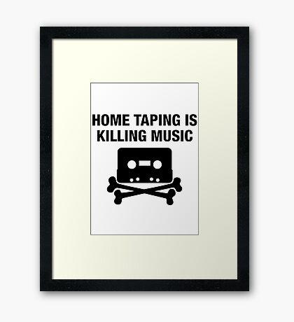 Home taping is killing music - hip hop cassette replica print Framed Print