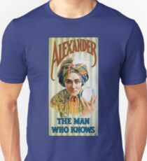 Alexander the man who knows T-Shirt