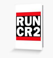 RUN CR2 - Canon Camera Raw Greeting Card