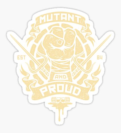 Mutant and Proud! (Raph) Sticker