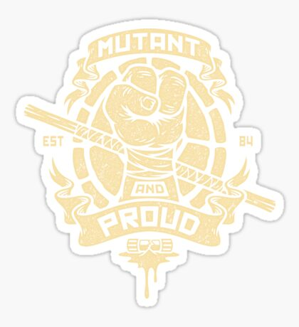 Mutant and Proud! (Donnie) Sticker