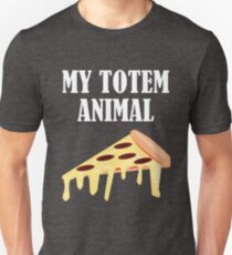 Funny My Totem Animal Is A Pizza Design T-Shirt