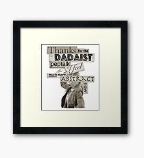 Dadaist Peptalk - Buffy Framed Print