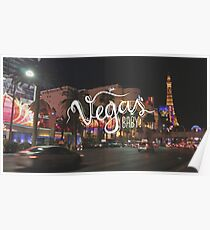 Vegas Baby!  Poster