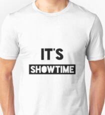 It's Showtime T-Shirt