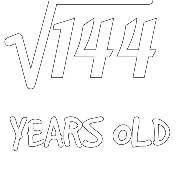 Square Root of 144: 12th Birthday 12 Years Old Boy Girl by geekydesigner