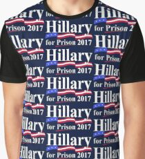 HILLARY FOR PRISON 2017 Graphic T-Shirt