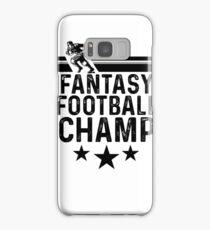 Fantasy Football Champ Samsung Galaxy Case/Skin