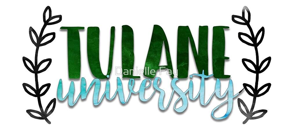 Tulane University by Danielle Fay