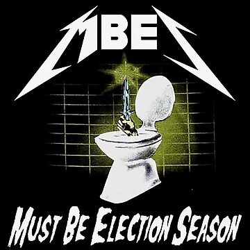 Must Be Election Season by chapel976