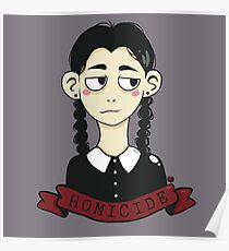 Wednesday Addams Homicide  Poster