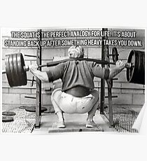 Squat Analogy For Life - Leg Day Poster